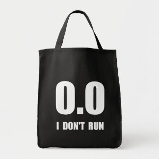 I Do Not Run Tote Bag