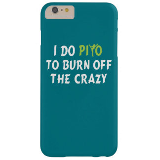 I do PiYo to burn off the CRAZY Barely There iPhone 6 Plus Case