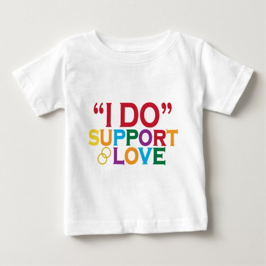 I DO support love (Prop 8) Baby T-Shirt
