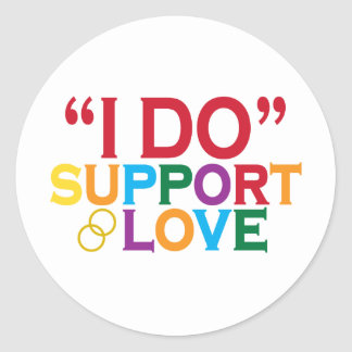 I DO support love (Prop 8) Classic Round Sticker