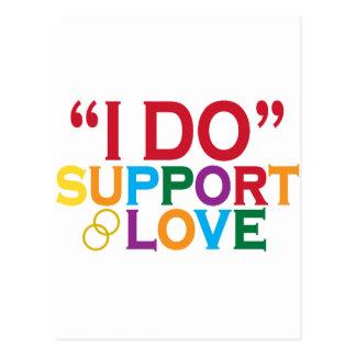 I DO support love (Prop 8) Postcard