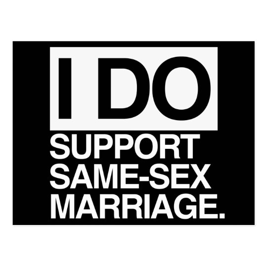 I DO SUPPORT SAME-SEX MARRIAGE POSTCARD