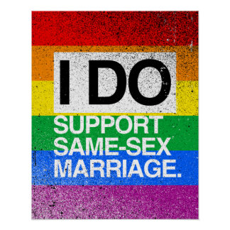 I DO SUPPORT SAME-SEX MARRIAGE POSTERS