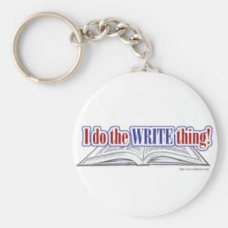 I do the WRITE thing! Basic Round Button Keychain
