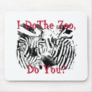 I Do The Zoo, Do You? Mouse Pad