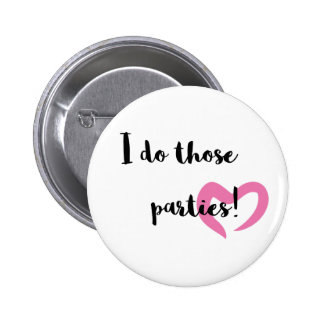 I do those parties. button