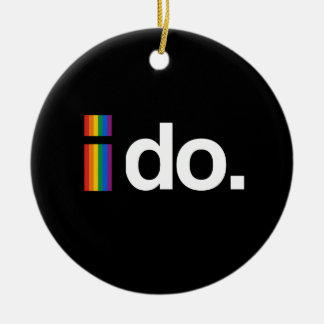 I DO WANT TO MARRY.png Ceramic Ornament