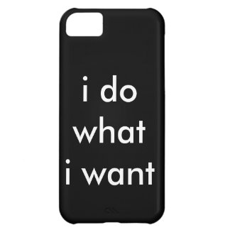 i do what i want cover for iPhone 5C