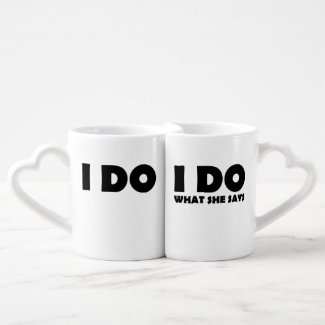 I Do What She Says Funny Marriage Mugs Gift
