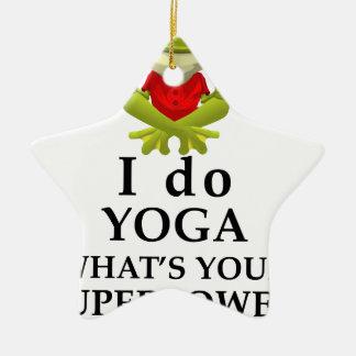 i do yoga what s your super power ceramic ornament