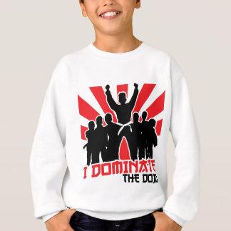 I Dominate The Dojo Sweatshirt