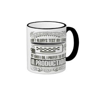 I don t always test my code coffee mug