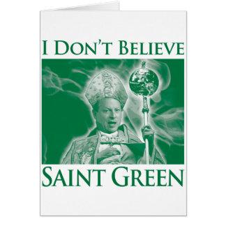 I Don't Believe Saint Green Card
