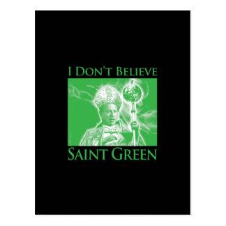 I Don't Believe Saint Green Postcard
