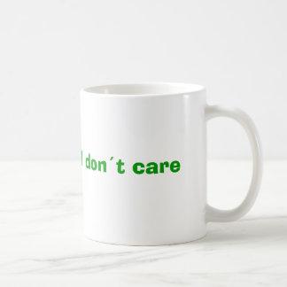 I don´t care coffee mug