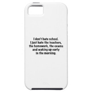 I Don't Hate School. iPhone 5 Cover