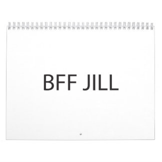I Don t Know my Best Friend Forever Jill ai Calendar