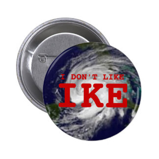I Don t Like Ike Pinback Button