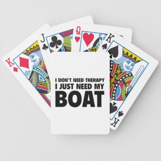 I Don't Need Therapy. I Just Need My Boat. Bicycle Playing Cards