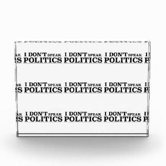 I Don't Speak Politics Award