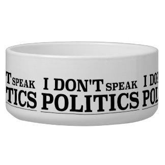 I Don't Speak Politics Bowl