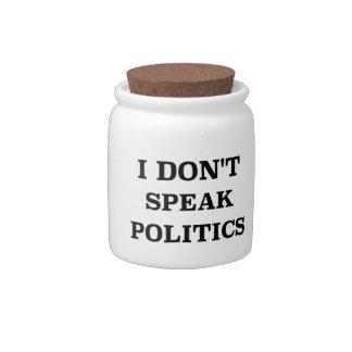 I Don't Speak Politics Candy Dish
