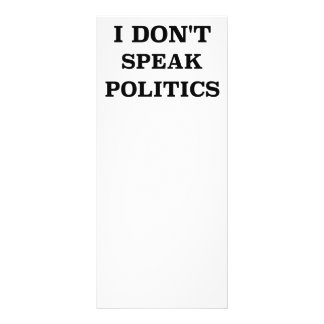 I Don't Speak Politics Rack Card
