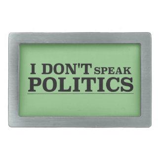 I Don't Speak Politics Rectangular Belt Buckle