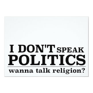 I Don't Speak Politics Wanna Talk Religion Card