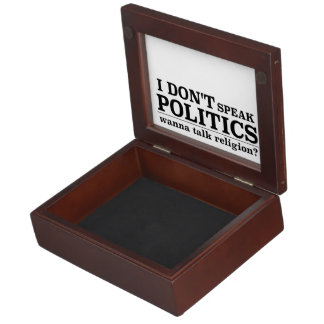 I Don't Speak Politics Wanna Talk Religion Memory Box