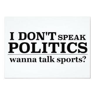 I Don't Speak Politics Wanna Talk Sports Card