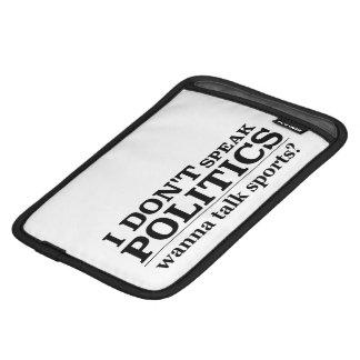 I Don't Speak Politics Wanna Talk Sports Sleeve For iPad Mini