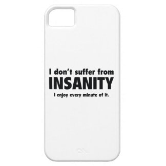 I Don't Suffer From Insanity iPhone SE/5/5s Case