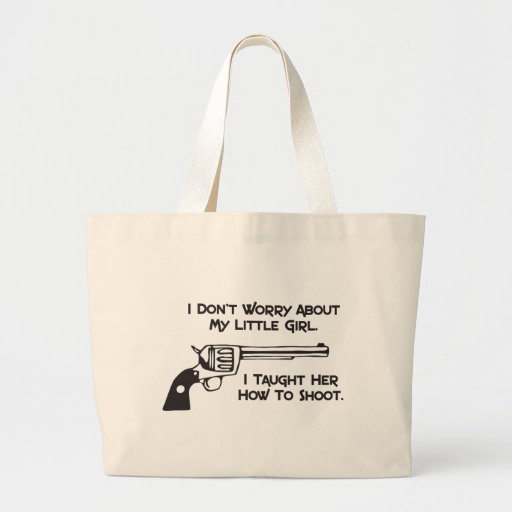 I Don't Worry About My Daughter Jumbo Tote Bag