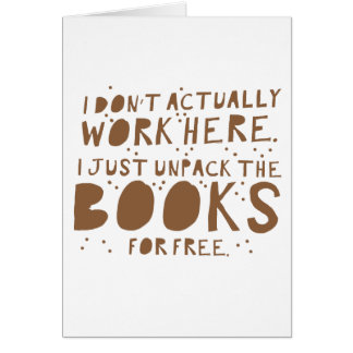 i dont actually work here i just unpack the books card
