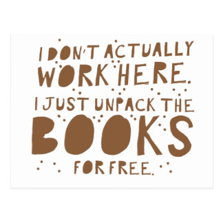 i dont actually work here i just unpack the books postcard