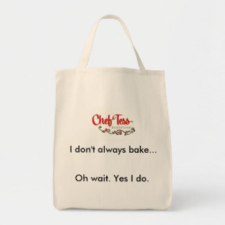 I don't always bake...Baker's Shopping bag