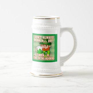 I Don't Always Drink All Day...Leprechaun Meme Beer Stein