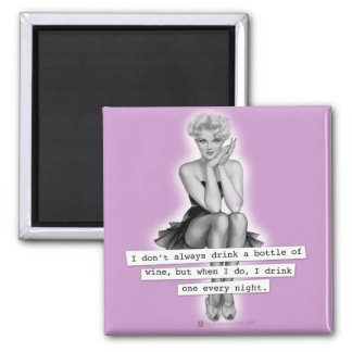 I Don't Always Drink Wine Retro PinUp Girl Magnet