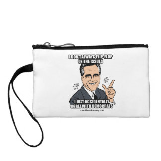 I DON'T ALWAYS FLIP-FLOP ON THE ISSUES COIN PURSES