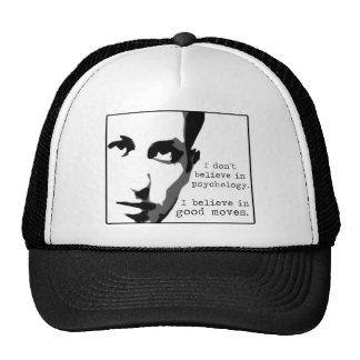 I Don't Believe In Psychology... Hat