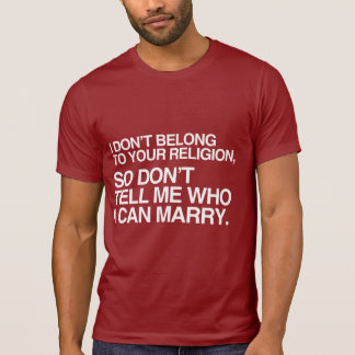 I DON'T BELONG TO YOUR RELIGION -.png Tshirt