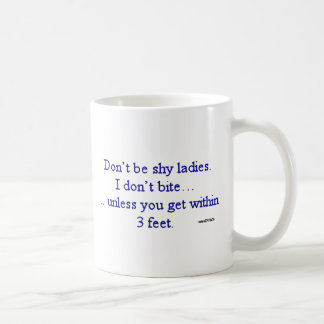 I Don't Bite Unless... shirt from wiseDUMB Coffee Mug
