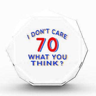I Don't Care 70 Birthday Award
