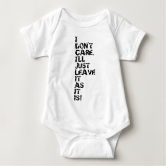 I don't care baby bodysuit