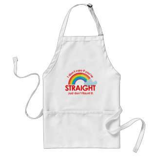 I don't care if you're straight. Just don't flaunt Aprons