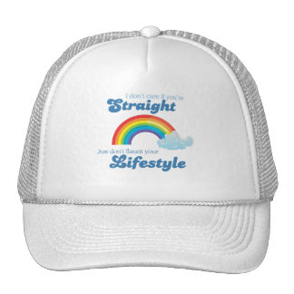 I don't care if you're straight, just don't flaunt trucker hat