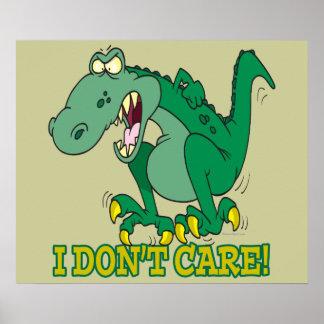 i dont care t-rex temper tantrum poster