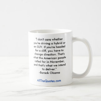 """I don't care whether you're driving a hybrid o... Coffee Mug"