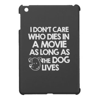 I don't care who dies in a movie as long as the do iPad mini cover